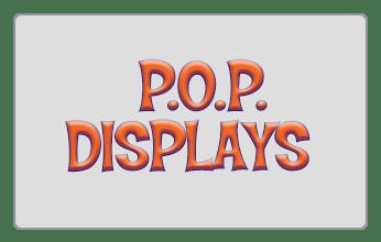 P.O.P. Displays